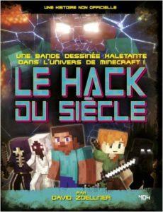 """couverture de la BD """"Le Hack du siècle"""" tome 1"""