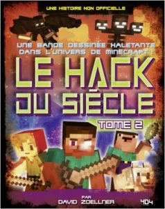 """couverture de la BD """"Le Hack du siècle"""" tome 2"""