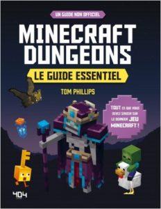 couverture de Minecraft Dungeons, le guide essentiel